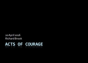 Acts of Courage