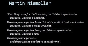 """Niemoller's """"First they Came"""""""